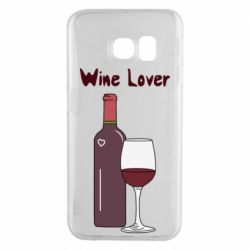 Чохол для Samsung S6 EDGE Wine lover