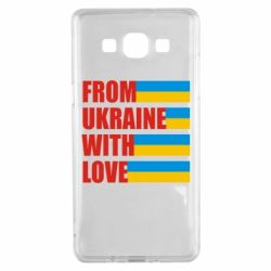 Чехол для Samsung A5 2015 With love from Ukraine - FatLine