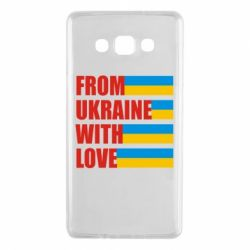 Чехол для Samsung A7 2015 With love from Ukraine - FatLine