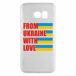 Чехол для Samsung S6 EDGE With love from Ukraine - FatLine