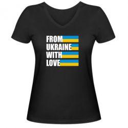 Женская футболка с V-образным вырезом With love from Ukraine - FatLine