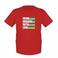 Детская футболка With love from Ukraine - FatLine