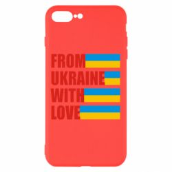 Чехол для iPhone 7 Plus With love from Ukraine - FatLine