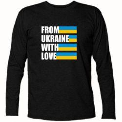 Футболка с длинным рукавом With love from Ukraine - FatLine