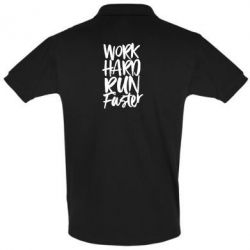 Футболка Поло Work hard run faster
