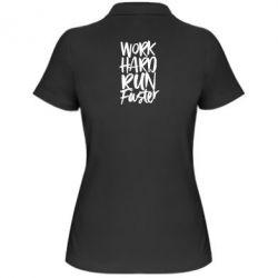 Жіноча футболка поло Work hard run faster