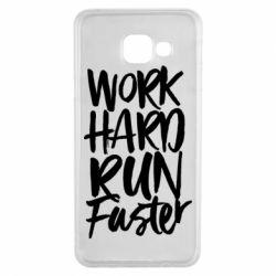 Чохол для Samsung A3 2016 Work hard run faster