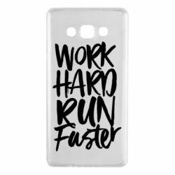 Чохол для Samsung A7 2015 Work hard run faster