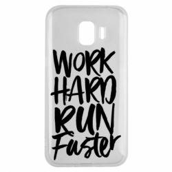 Чохол для Samsung J2 2018 Work hard run faster