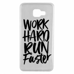 Чохол для Samsung A7 2016 Work hard run faster