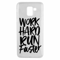 Чохол для Samsung J6 Work hard run faster