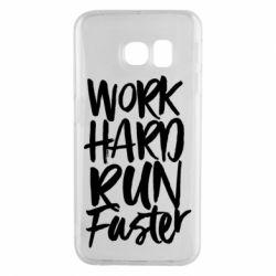 Чохол для Samsung S6 EDGE Work hard run faster