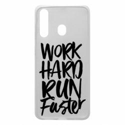 Чохол для Samsung A60 Work hard run faster