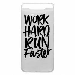 Чохол для Samsung A80 Work hard run faster