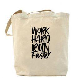 Сумка Work hard run faster