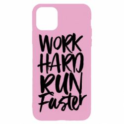 Чохол для iPhone 11 Pro Work hard run faster