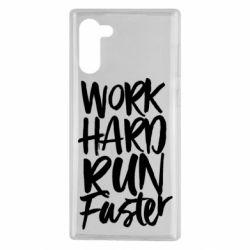 Чохол для Samsung Note 10 Work hard run faster