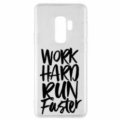 Чохол для Samsung S9+ Work hard run faster