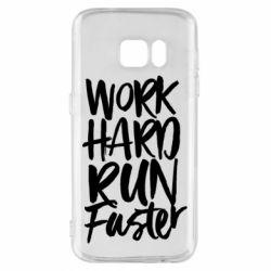 Чохол для Samsung S7 Work hard run faster