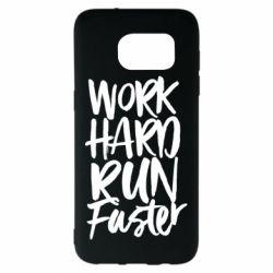 Чохол для Samsung S7 EDGE Work hard run faster