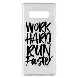 Чохол для Samsung Note 8 Work hard run faster