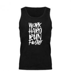 Майка чоловіча Work hard run faster