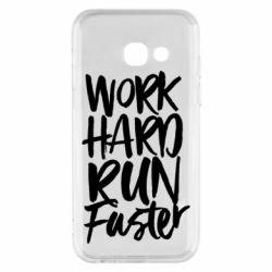 Чохол для Samsung A3 2017 Work hard run faster