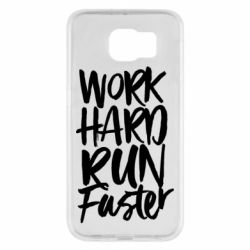 Чохол для Samsung S6 Work hard run faster