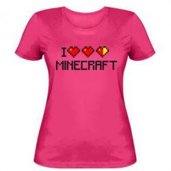 Женская футболка Я люблю Minecraft - FatLine