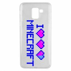 Чехол для Samsung J6 Я люблю Minecraft