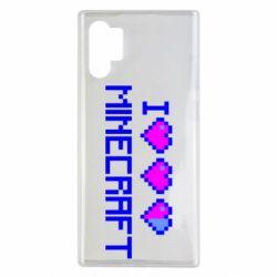 Чехол для Samsung Note 10 Plus Я люблю Minecraft