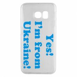 Чехол для Samsung S6 EDGE Yes, I'm from Ukraine - FatLine