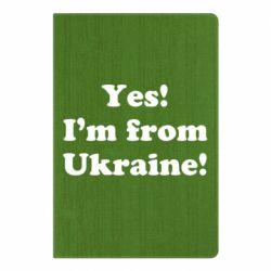 Блокнот А5 Yes, I'm from Ukraine