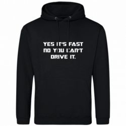 Мужская толстовка Yes it's fast no you can't drive it