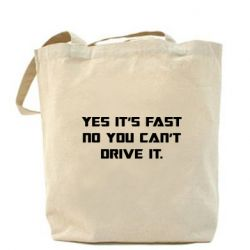 Сумка Yes it's fast no you can't drive it