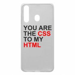 Чехол для Samsung A60 You are CSS to my HTML