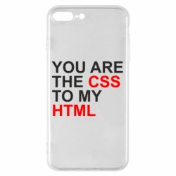 Чехол для iPhone 8 Plus You are CSS to my HTML