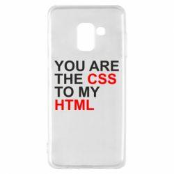 Чехол для Samsung A8 2018 You are CSS to my HTML