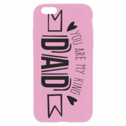 Чехол для iPhone 6/6S You are my king dad