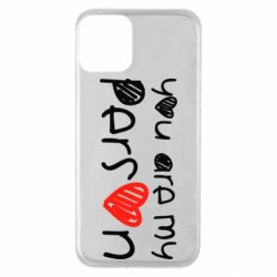 Чохол для iPhone 11 You are my person