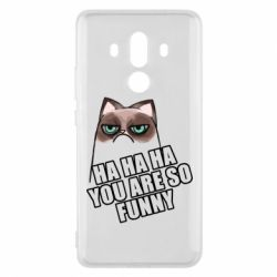 Чохол для Huawei Mate 10 Pro You Are So Funny - FatLine