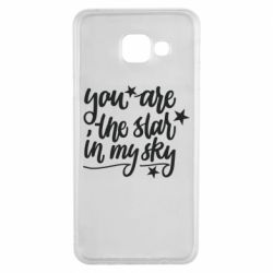 Чехол для Samsung A3 2016 You are the star in my sky