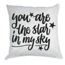 Подушка You are the star in my sky