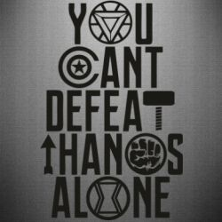 Наклейка You can't defeat thanos alone