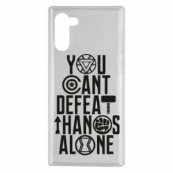 Чехол для Samsung Note 10 You can't defeat thanos alone