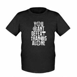 Детская футболка You can't defeat thanos alone