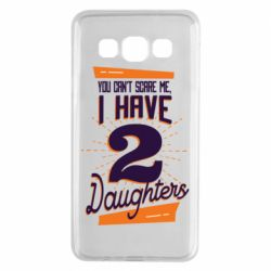Чехол для Samsung A3 2015 You can't scare me i have 2 daughters