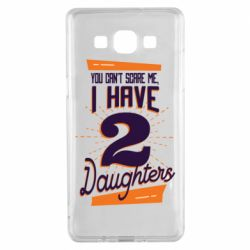 Чехол для Samsung A5 2015 You can't scare me i have 2 daughters