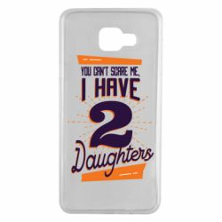Чехол для Samsung A7 2016 You can't scare me i have 2 daughters