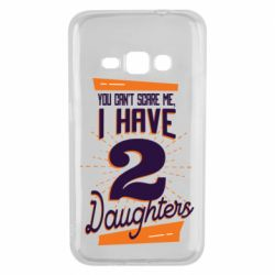 Чехол для Samsung J1 2016 You can't scare me i have 2 daughters